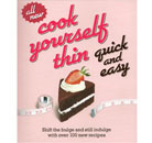 Cook Yourself Thin: Quick Easy Recipes Thumbnail